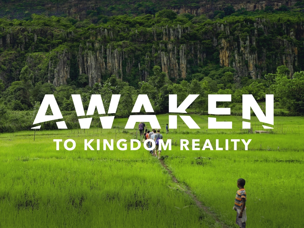 "Awaken to Kingdom Reality:  Say ""Yes"" To Faith"