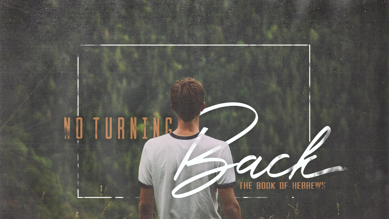 No Turning Back (Part 3)
