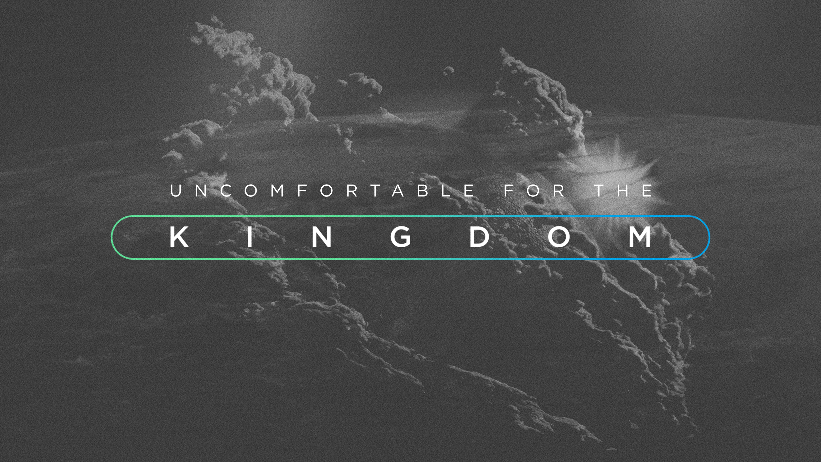 Uncomfortable for the Kingdom